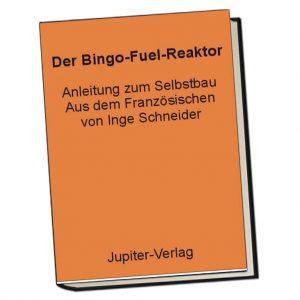 Der Bingo-Fuel-Reaktor