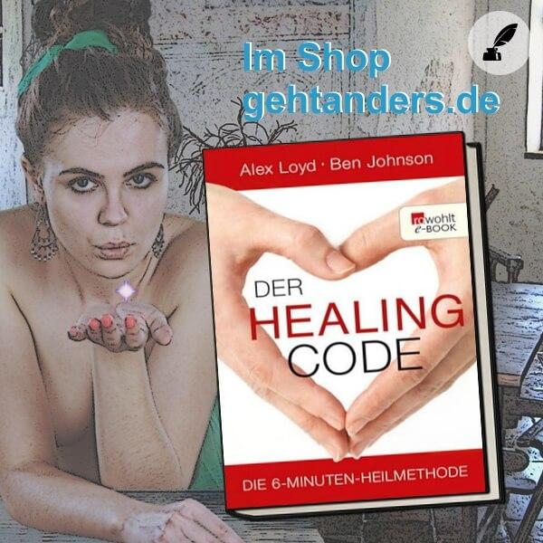 Der Healing Code – Die genialste Heilmethode aller Zeiten