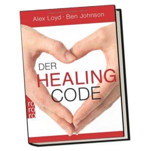 Der Healing Code - Die genialste Heilmethode aller Zeiten