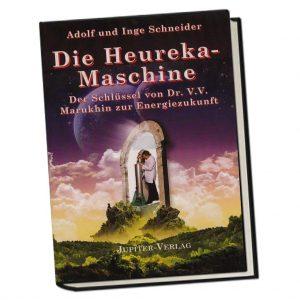 Die Heureka-Maschine - Der Schlüssel von Dr V V Marukhin zur Energiezukunft