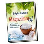 Magnesiumöl - Das Wundermittel einfach & effektiv über die Haut einnehmen