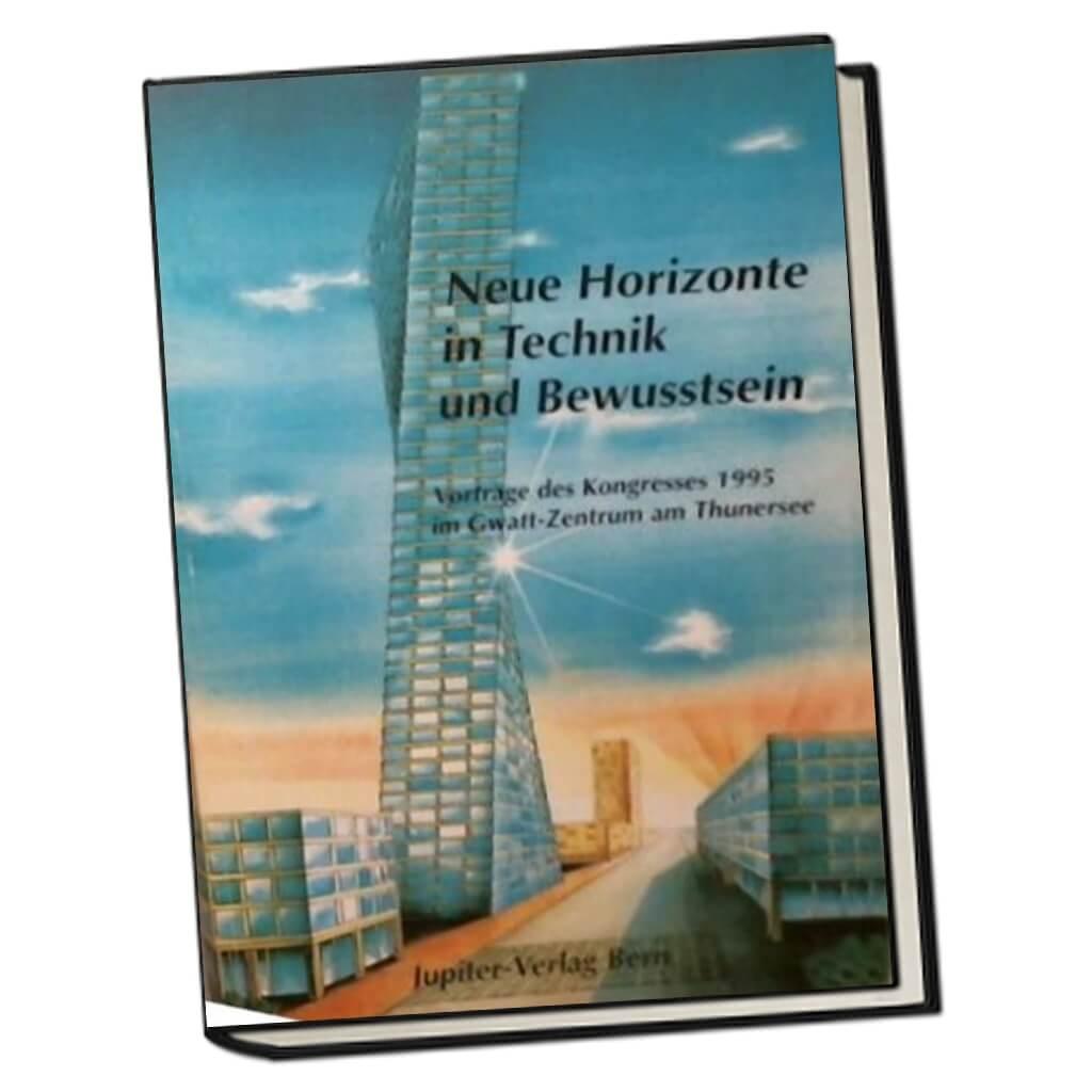 Neue Horizonte in Technik und Bewusstsein