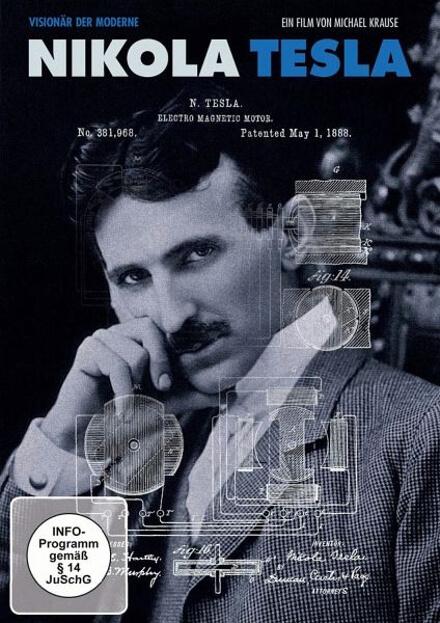 Nikola Tesla – Visionär der Moderne