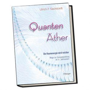 Quantenäther - Die Raumenergie wird nutzbar