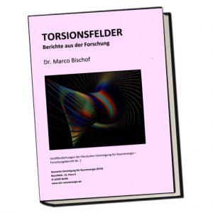 Torsionsfelder - Bericht aus der Forschung