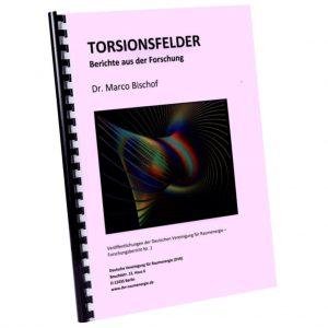 Torsionsfelder - Bericht aus der Forschung-2