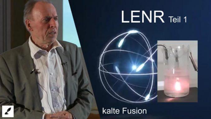 LENR Kalte Fusion Teil 1