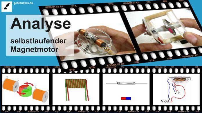 Autonom laufender Magnetmotor – Analyse eines Perpetuum mobile