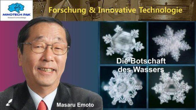 Masaru Emoto - Die Botschaft des Wassers